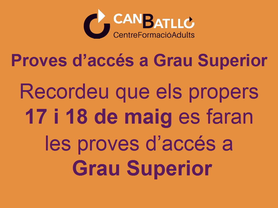 dates-proves-acces-grau-superior